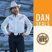 Certified Hits by Dan Seals