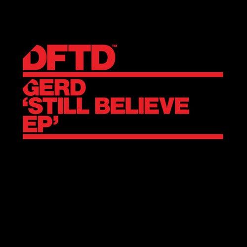 Still Believe by Gerd
