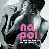 Play & Download Na Poi by Fela Kuti | Napster