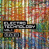 Play & Download Electro Technology, Vol. 1 by Various Artists | Napster