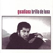 Brillo de Luna by Guadiana