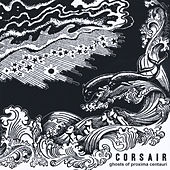 Play & Download Ghosts of Proxima Centauri by Corsair | Napster