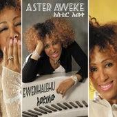 Ewedihalehu by Aster Aweke