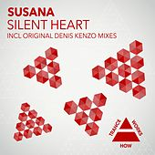 Play & Download Silent Heart by Susana | Napster