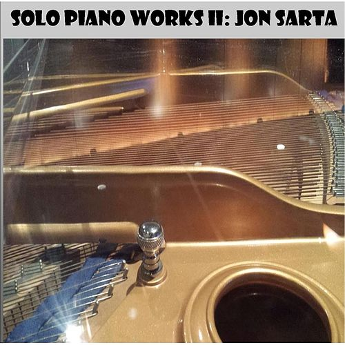 Play & Download Solo Piano Works II by Jon Sarta | Napster