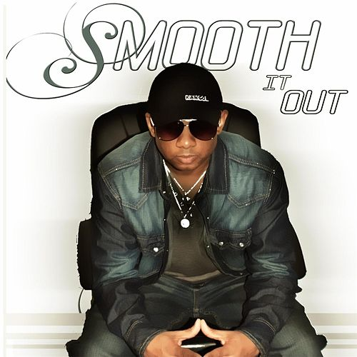 Smooth It Out by Kizzo