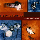 Play & Download Remember Why by New Stories | Napster