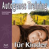 Play & Download Autogenes Training für Kinder by Torsten Abrolat | Napster