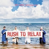 Play & Download Rush to Relax by Eddy Current Suppression Ring | Napster