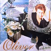 Play & Download A Tu Recuerdo by Oliver | Napster