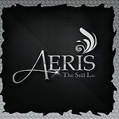 Play & Download Aeris by Still Life | Napster