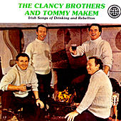 Play & Download Irish Songs Of Drinking & Rebellion by The Clancy Brothers | Napster