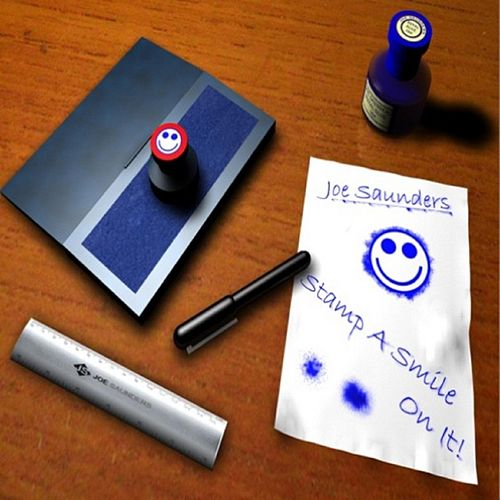 Stamp a Smile On It by Joe Saunders