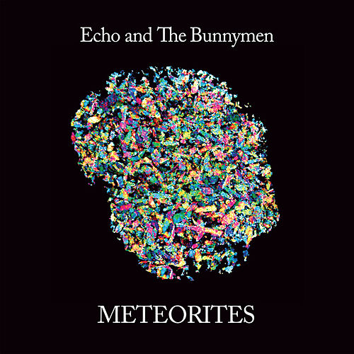 Play & Download Meteorites by Echo and the Bunnymen | Napster