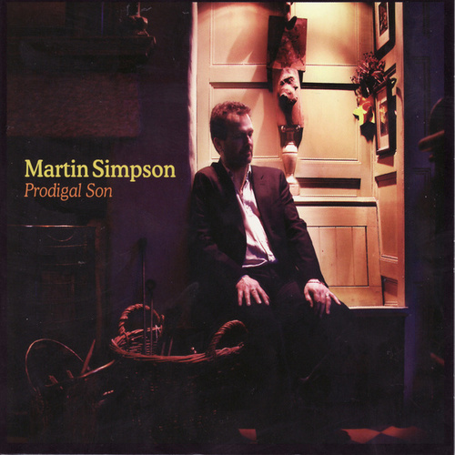 Play & Download Prodigal Son by Martin Simpson | Napster