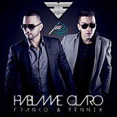 Play & Download Hablame Claro by Fenix | Napster