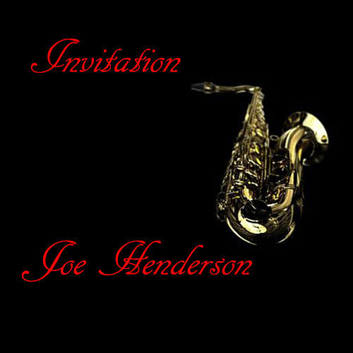 Play & Download Invitation by Joe Henderson | Napster