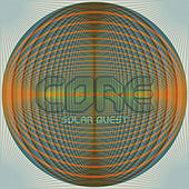 Play & Download Core by Solar Quest | Napster