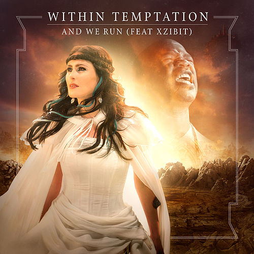 Play & Download And We Run (feat. Xzibit) by Within Temptation | Napster