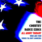 Play & Download All About Tonight - Single by Country Dance Kings   Napster
