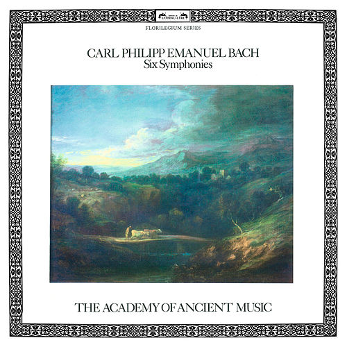 Bach, C.P.E.: 6 Symphonies von The Academy Of Ancient Music