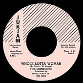 Play & Download Whole Lotta Woman / Regional Version by The Contours | Napster