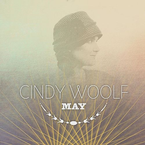 May by Cindy Woolf