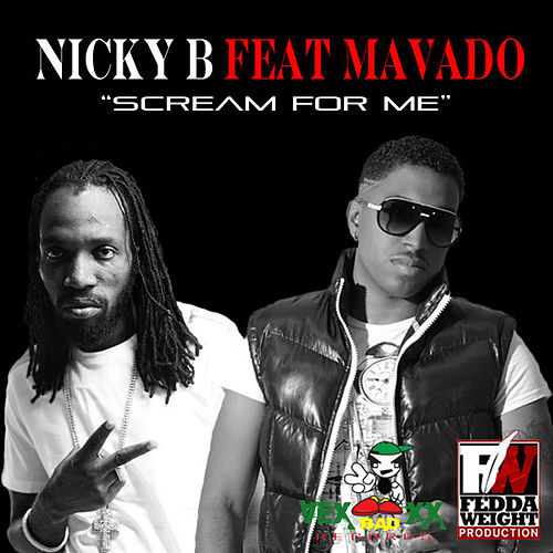 Play & Download Scream For Me (Feat. Mavado) - Single by Nicky B | Napster