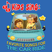 Play & Download Kids Sing - Favorite Songs for the Car Ride by Tinsel Town Kids   Napster