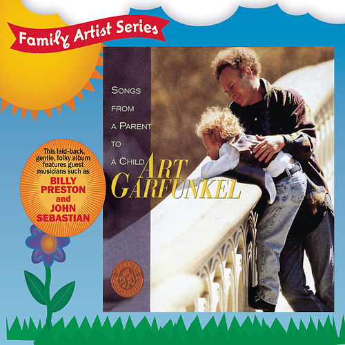 Play & Download Songs From A Parent To A Child by Art Garfunkel | Napster