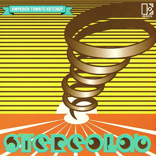 Play & Download Emperor Tomato Ketchup by Stereolab | Napster