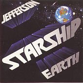 Earth by Jefferson Starship