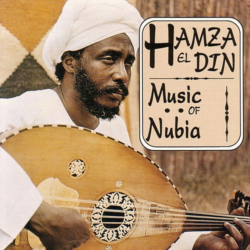 Play & Download Music Of Nubia by Hamza El Din | Napster
