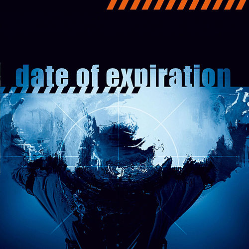 Play & Download Date of Expiration by Funker Vogt | Napster
