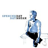 Play & Download Daybreak by Spencer Day | Napster