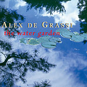 Play & Download The Water Garden by Alex de Grassi | Napster