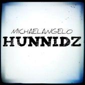 Hunnidz (feat. Blizz Money) by Michael Angelo