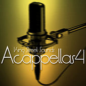 King Street Sounds Accapellas 4 by Various Artists