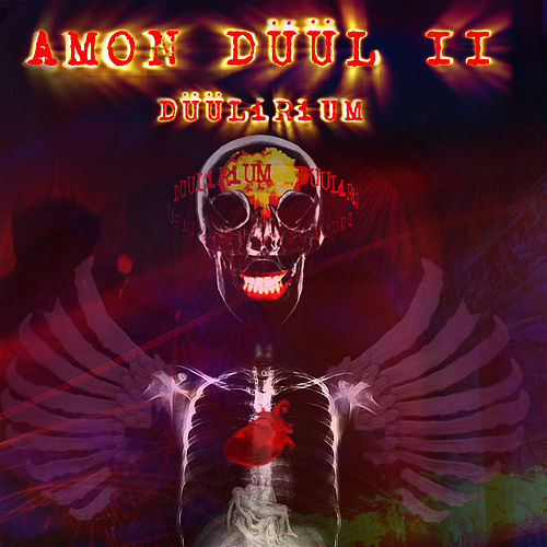 Play & Download Düülirium by Amon Duul II | Napster