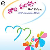Tholi Valapa by Various Artists