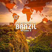 Play & Download Six Degrees of Brazil, Vol. 2 by Various Artists | Napster