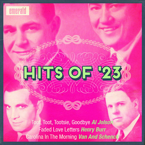 Hits of '23 by Various Artists