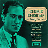 Play & Download George Gershwin Songbook by Various Artists | Napster