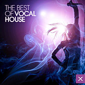 Best of Vocal House by Various Artists