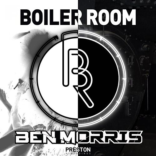 Play & Download Boiler Room EP by Ben Morris | Napster