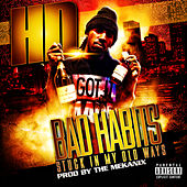 Play & Download Bad Habits (Stuck in My Old Ways) by HD | Napster