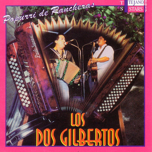 Play & Download Popurri de Rancheras by Los Dos Gilbertos | Napster