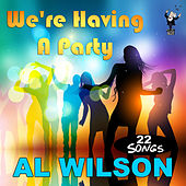 Play & Download We're Having a Party by Al Wilson | Napster