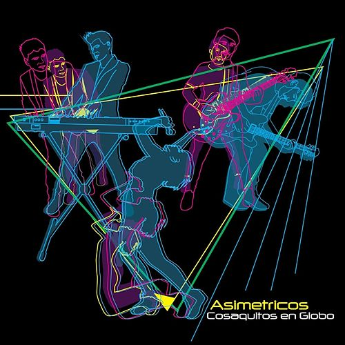 Play & Download Asimetricos by Cosaquitos En Globo | Napster