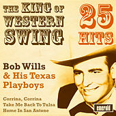 Play & Download The King of Western Swing by Bob Wills & His Texas Playboys | Napster